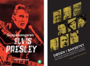 Gospelsangeren Elvis Presley ; Døden i baksetet