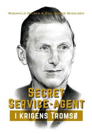 Secret Service-agent i krigens Tromsø