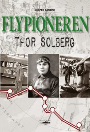 Flypioneren Thor Solberg