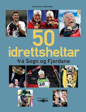 50 idrettsheltar frå Sogn og Fjordane