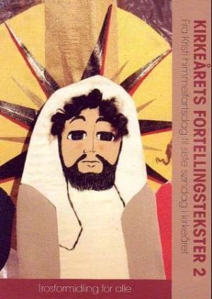 Kirkeårets fortellingstekster 2