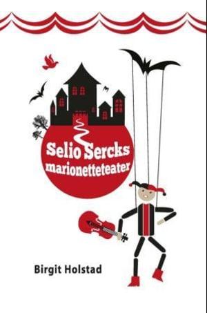 Selio Sercks marionetteteater