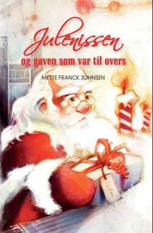 Julenissen og gaven som var til overs