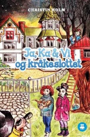 Ja, Ka & Vi i Kråkeslottet