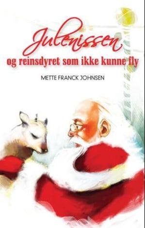 Julenissen og reinsdyret som ikke kunne fly