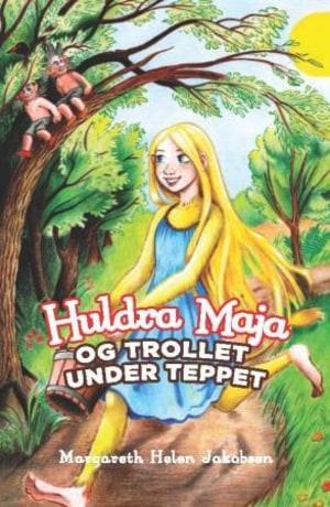 Huldra Maja og trollet under teppet