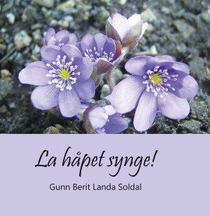 La håpet synge