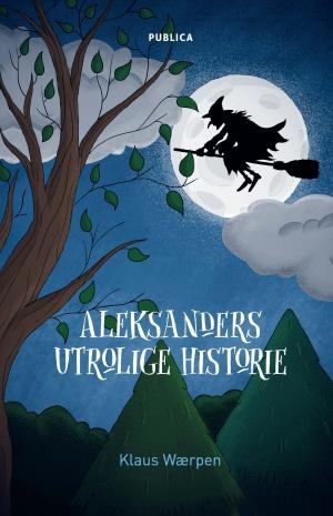 Aleksanders utrolige historie