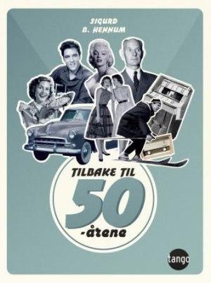 Tilbake til 50-årene