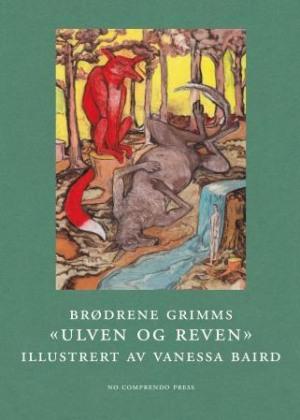 """Brødrenes Grimms """"Ulven og reven"""""""