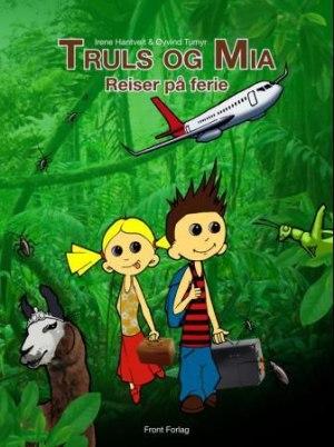 Truls og Mia reiser på ferie