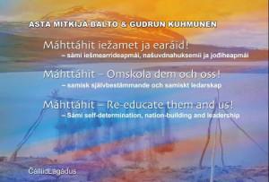 Máhttáhit ieaamet ja earáid = Máhttáhit : omskola dem och oss = Máhttáhit : re-educate them and us