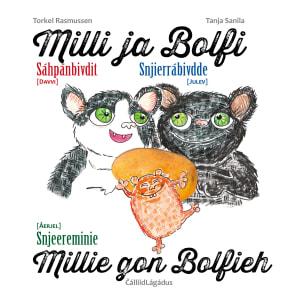 Milli ja Bolfi = Millie ja Bolfi : snjierrábivdde = Millie gon Bolfieh : snjeereminie