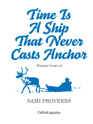 Time Is a ship that never casts anchor