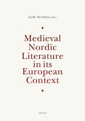 Medieval Nordic literature in its European context