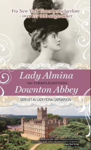 Lady Almina og virkelighetens Downton Abbey