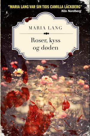 Roser, kyss og døden