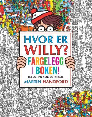 Hvor er Willy? Fargelegg i boken! Let og finn mens du farger!