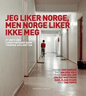 Jeg liker Norge, men Norge liker ikke meg