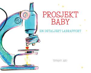Prosjekt baby. En detaljert labrapport
