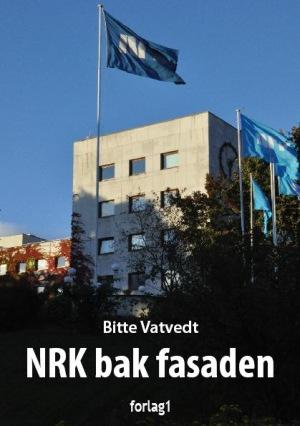 NRK bak fasaden