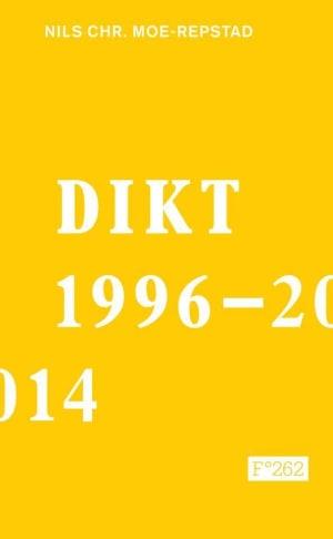 Dikt 1996-2014