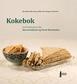 Kokebok med tradisjoner fra Rørostraktene og Nord-Østerdalen