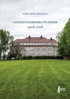 Lærerutdanninga på Nesna 1918-2018