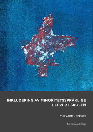 Inkludering av minoritetsspråklige elever i skolen