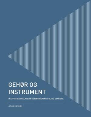 Gehør og instrument