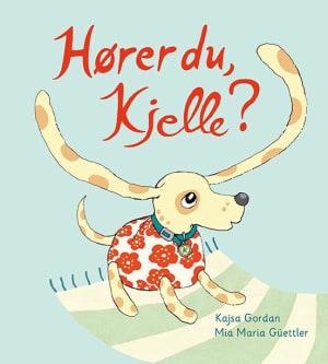 Hører du, Kjelle?