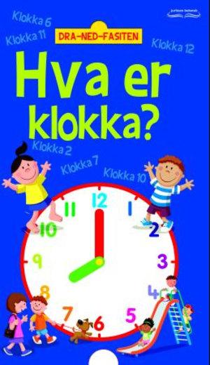 Hva er klokka?