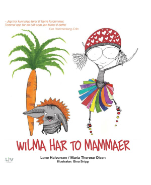 Wilma har to mammaer