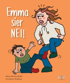 Emma sier nei!