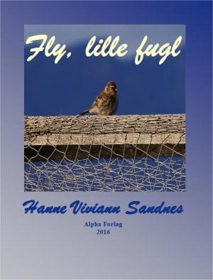 Fly, lille fugl