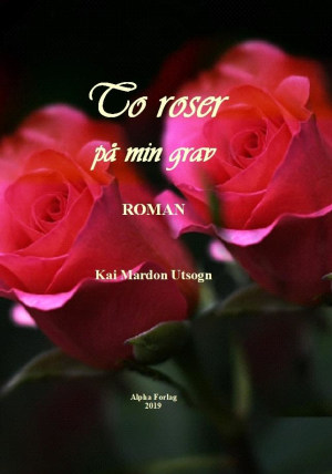 To roser på min grav