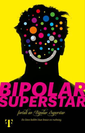 Bipolar Superstar