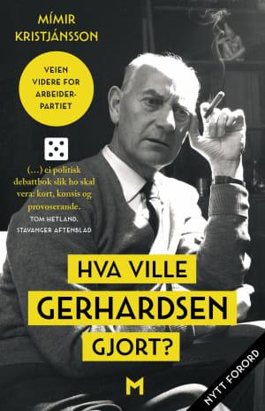 Hva ville Gerhardsen gjort?