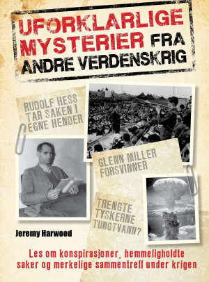 Uforklarlige mysterier fra andre verdenskrig