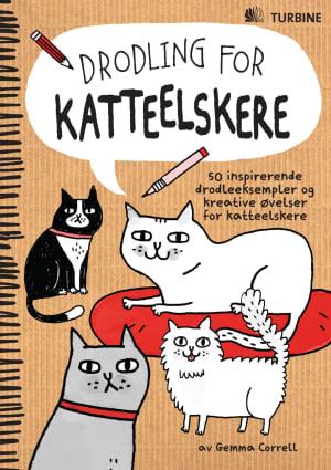 Drodling for katteelskere. 50 inspirerende drodleeksempler og kreative øvelser for katteelskere
