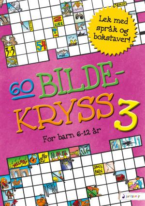60 Bildekryss 3. For barn 6-12 år