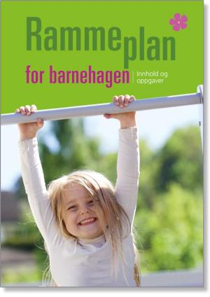Rammeplan for barnehagen 2017