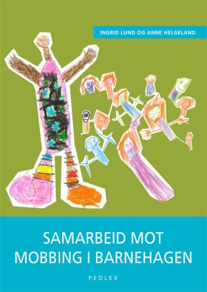 Samarbeid mot mobbing i barnehagen