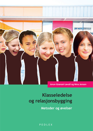 Klasseledelse og relasjonsbygging