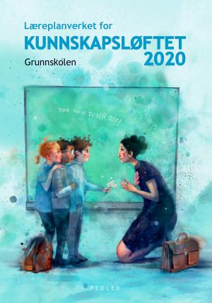Læreplanverket for Kunnskapsløftet 2020