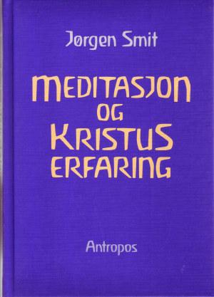 Meditasjon og Kristus-erfaring