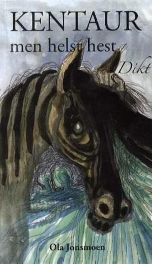 Kentaur - men helst hest
