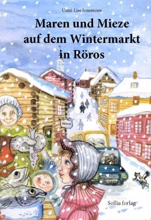 Maren und Mieze auf dem Wintermarkt in Röros