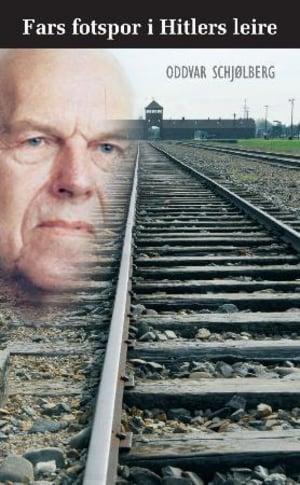 Fars fotspor i Hitlers leirer
