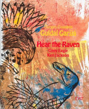 Guldal garjja = Hear the raven